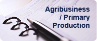 Agribusiness / Primary Production
